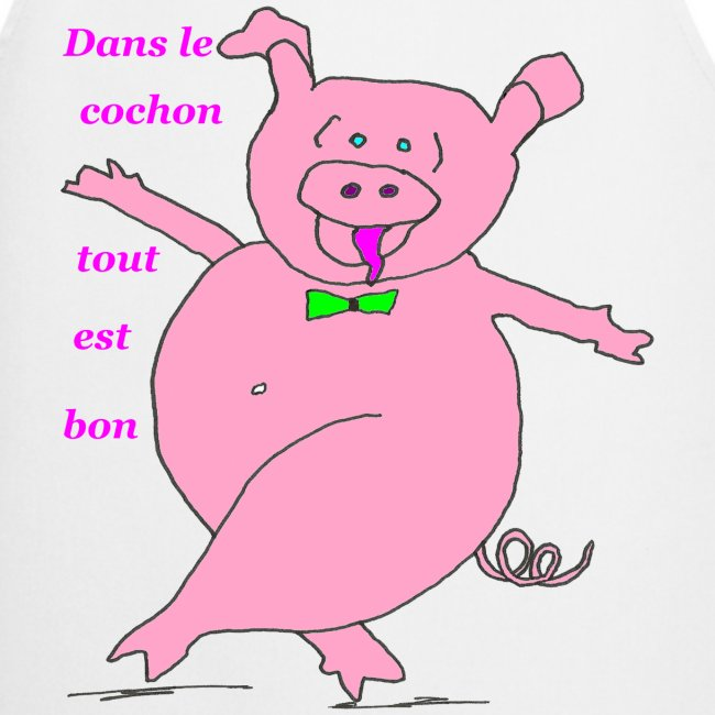 """Résultat de recherche d'images pour """"dans le cochon tout est bon"""""""