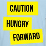 Design ~ Caution: Hungry Forward