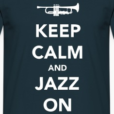 Keep Calm and Jazz On - Trumpet
