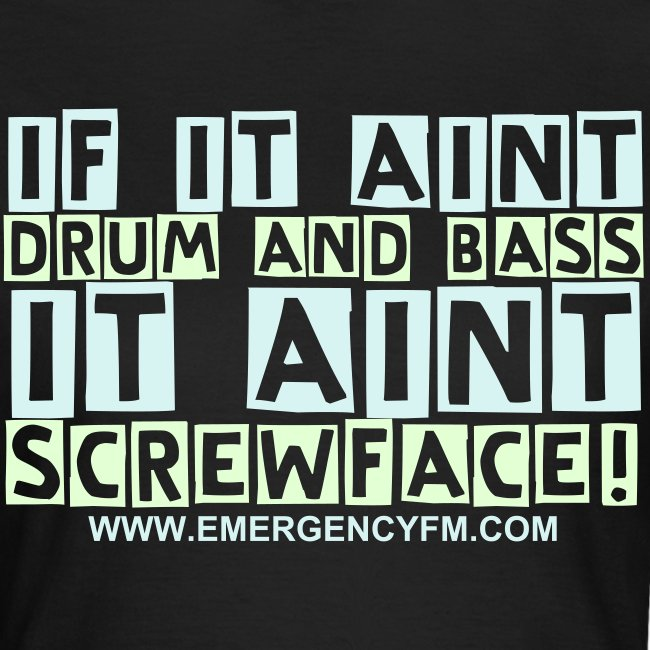 If it aint Drum and Bass It anit screwface!