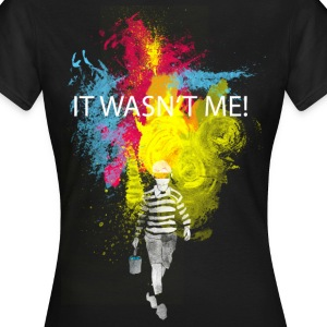 it wasn't me! T-Shirts - Women's T-Shirt