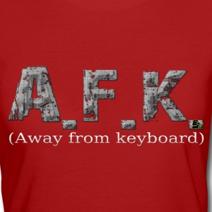 afk by customstyle Tee shirts - T-shirt Bio Femme