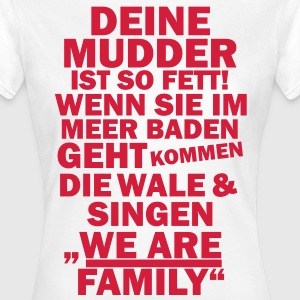 We are family T-Shirts - Frauen T-Shirt