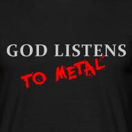 Design ~ God Listens T-Shirt