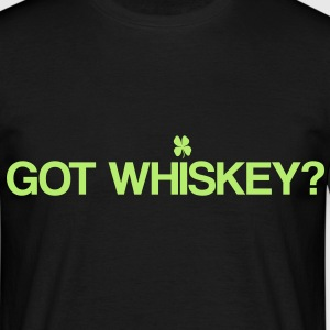 Got Whiskey? - Men's T-Shirt
