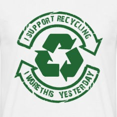 I Support Recycling...