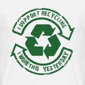 I Support Recycling... - Men's T-Shirt