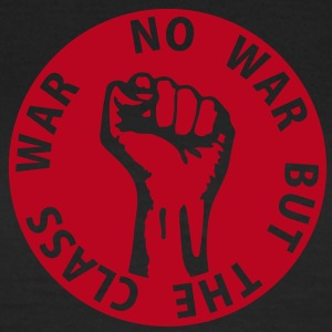 1 color - no war but the class war - against capitalism working class war revolution T-shirts - T-shirt dam