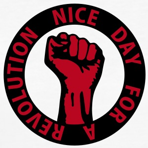 2 colors - nice day for a revolution - against capitalism working class war revolution T-shirt - T-shirt ecologica da donna