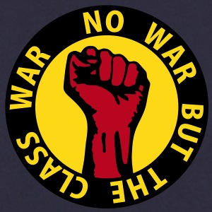 3 colors - no war but the class war - against capitalism working class war revolution Tröjor - Herrtröja