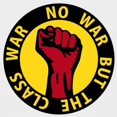 3 colors - no war but the class war - against capitalism working class war revolution T-Shirts
