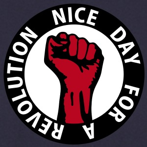 3 colors - nice day for a revolution - against capitalism working class war revolution Sweat-shirts - Sweat-shirt Homme