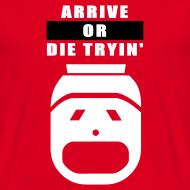 Motiv ~ Arrive or die tryin'