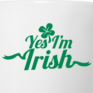 Yes, I'm IRISH with a shamrock for ST PATRICK's day Mugs  - Mug