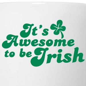 It's awesome to be IRISH! St Patrick's day design Mugs  - Mug