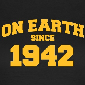 (de) on earth since 1942 (dk) T-shirts - Dame-T-shirt