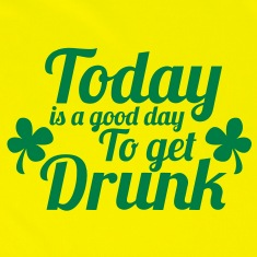 TODAY IS A GOOD DAY TO GET DRUNK ST PATRICKS DAY design Jackets & Vests