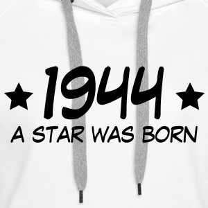 1944 a star was born (nl) Sweaters - Vrouwen Premium hoodie