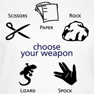 Choose your weapon T-Shirts - Frauen T-Shirt