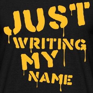 Just writing my name - T-shirt Homme