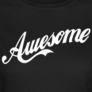 So Awesome - Frauen T-Shirt