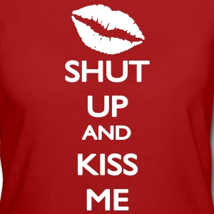 Shut up and Kiss Me T-shirts - Organic damer