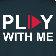 Motif ~ T-shirt homme Play with me