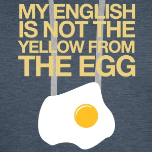 My english is not the yellow from the egg - Männer Premium Hoodie
