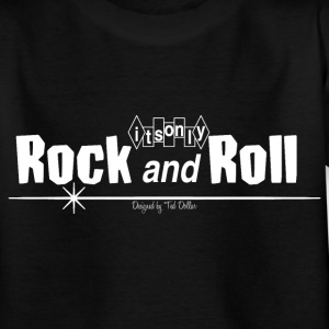 It's only Rock'n'Roll - T-shirt Ado
