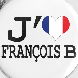 j'aime Francois B Badges - Badge moyen 32 mm