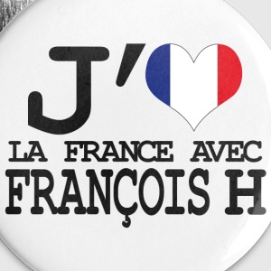 j'aime la France avec Francois H Badges - Badge moyen 32 mm