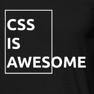 CSS is awesome - T-shirt Homme