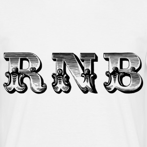 rnb T-Shirts - Men's T-Shirt