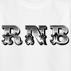 rnb Shirts - Teenage T-shirt