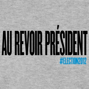 au revoir president - Sarkozy - Hollande Sweat-shirts - Sweat-shirt Homme