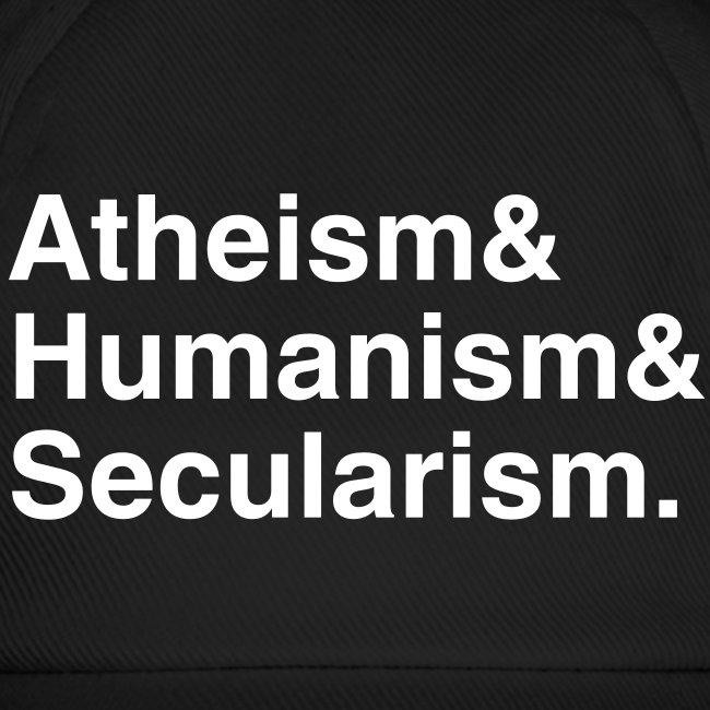 Atheism & Humanism & Secularism