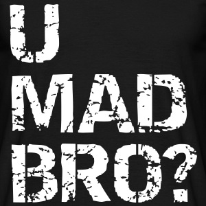 u mad bro? T-shirts - Herre-T-shirt