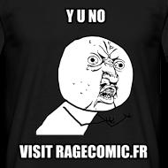 Motif ~ T Shirt Y U NO visit RAGECOMIC.FR noir, rage comics
