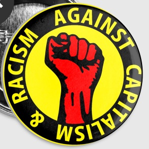 Digital - against capitalism & racism - against capitalism working class war revolution Buttons - Buttons medium 32 mm