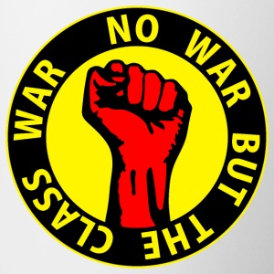 Digital - no war but the class war - against capitalism working class war revolution Tazze - Tazza