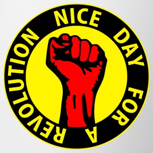 Digital - nice day for a revolution - against capitalism working class war revolution Tasses - Tasse