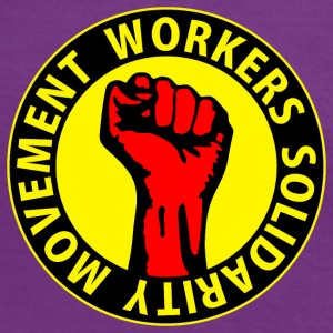 Digital - Workers Solidarity Movement - Working Class Unity Against Capitalism T-Shirts - Women's Ringer T-Shirt