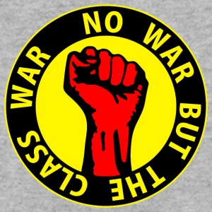 Digital - no war but the class war - against capitalism working class war revolution Felpe - Felpa da uomo