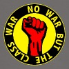 Digital - no war but the class war - against capitalism working class war revolution T-Shirts - Männer Kontrast-T-Shirt