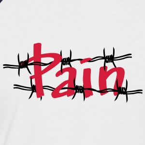 Pain shirt - Men's Baseball T-Shirt