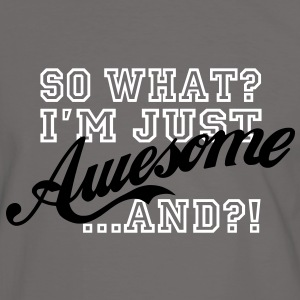 So What / Awesome - Männer Kontrast-T-Shirt