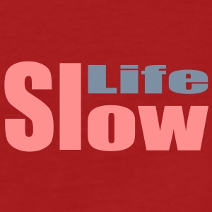 slow life - Frauen Bio-T-Shirt