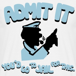 Admit It - Men's T-Shirt