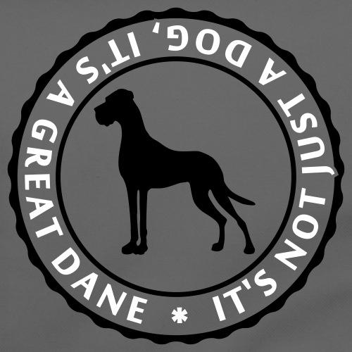 It's Not Just A Dog It's a Dane