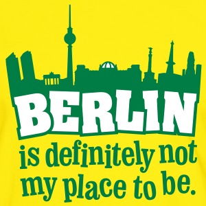 Berlin is definitely not my place to be. - Männer Kontrast-T-Shirt